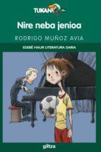 Nire neba jenioa - Edebé Saria Haur Literatura (ebook)