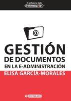 Gestión de documentos en la e-administración (ebook)