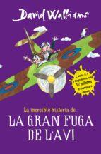 La increïble història de... La gran fuga de l'avi (ebook)