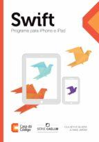 Swift: Programe para iPhone e iPad (ebook)