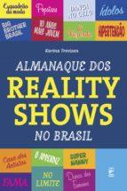 Almanaque dos reality shows do Brasil