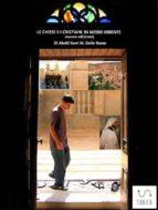 Le chiese e i cristiani in Medio Oriente (ebook)