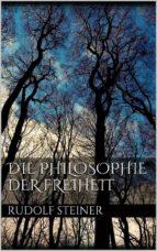 Die Philosophie der Freiheit (ebook)