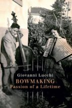 Bowmaking Passion of a Lifetime (ebook)