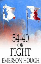 54-40 or Fight (ebook)