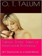 TABOO: EROTIC TALES OF INTERRACIAL ROMANCE