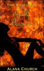 Guilty Pleasures (ebook)