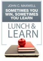 Sometimes You Win, Sometimes You Learn Lunch & Learn (ebook)