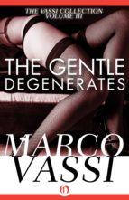 The Gentle Degenerates (ebook)