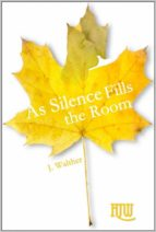 As Silence Fills The Room (ebook)