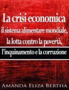 La Crisi Economica: Il Sistema Alimentare Mondiale (ebook)