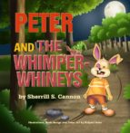 Peter and the Whimper Whineys (ebook)