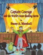 Captain Courage and the World's Most Shocking Secret (ebook)