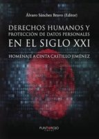 Derechos humanos y protección de datos personales en el siglo XXI. Homenaje a Cinta Castillo Jiménez (ebook)