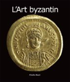 L'Art byzantin (ebook)