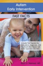 Autism Early Intervention: Fast Facts