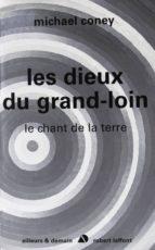 Les dieux du grand loin - Le chant de la terre - T3 - NE (ebook)