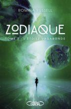 Zodiaque - tome 2 L'étoile vagabonde (ebook)