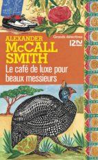 La café de luxe pour beaux messieurs (ebook)