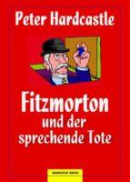 Fitzmorton und der sprechende Tote (ebook)