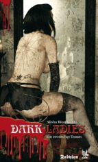 Erotica 1: Dark Ladies - ein erotischer Traum (ebook)