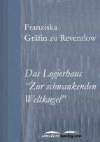 """Das Logierhaus """"Zur schwankenden Weltkugel"""" (ebook)"""