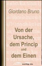 Von der Ursache, dem Princip und dem Einen (ebook)