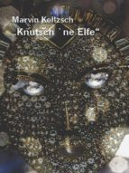 Knutsch 'ne Elfe (ebook)