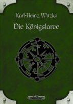 DSA 47: Die Königslarve (ebook)