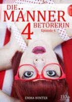 Die Männerbetörerin #4 (ebook)