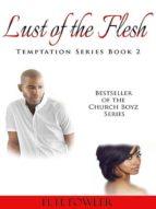 Lust of the Flesh (Temptation Series - Book 2) (ebook)