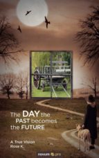 The DAY the PAST becomes the FUTURE (ebook)