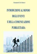 Introduzione al mondo degli eventi e della comunicazione pubblicitaria (ebook)