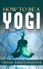 How to be a Yogi (ebook)