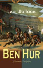 Ben Hur (Illustrierte Ausgabe) (ebook)