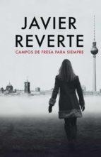 Campos de fresa para siempre (ebook)