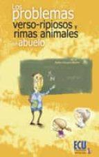 """Los problemas """"verso-ripiosos"""" y rimas animales del abuelo (ebook)"""