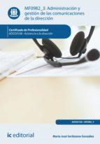 Administración y gestión de las comunicaciones de la dirección. ADGG0108  (ebook)