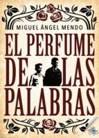 El perfume de las palabras (ebook)