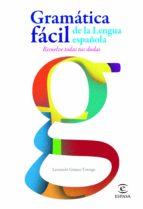 Gramática fácil de la lengua española (ebook)