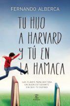 Tu hijo a Harvard y tú en la hamaca (ebook)