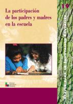 La participación de los padres y madres en la escuela (ebook)