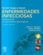 Mandell, Douglas y Bennett. Enfermedades infecciosas. Infecciones en pacientes quirúrgicos (ebook)
