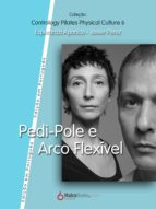 Pedi-Pole e Arco Fléxivel (ebook)