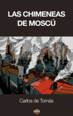Las Chimeneas de Moscú (ebook)