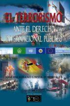 El terrorismo ante el derecho internacional público (ebook)