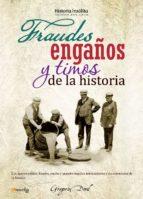 Fraudes, engaños y timos de la historia (ebook)