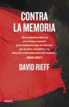 Contra la memoria (ebook)