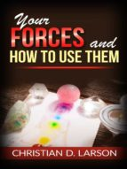 Your Forces and How to Use Them (ebook)