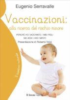 Vaccinazioni: alla ricerca del rischio minore (ebook)